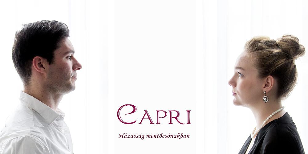 Kővirágok Társulat: Capri - Házasság mentőcsónakban